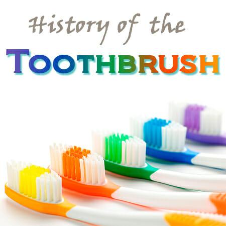 Toothbrush History